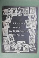 LA LUTTE Contre LA TUBERCULOSE En FRANCE - La Documentation Française Illustrée N°67 - Juillet 1952 - Books, Magazines, Comics