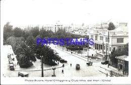 114801 CHILE VIÑA DEL MAR PLAZA SUCRE HOTEL O'HIGGINS Y CLUB POSTAL POSTCARD - Chile