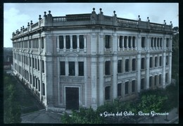 GIOIA DEL COLLE - BARI  - 1954 - LICEO GINNASIO -  A COLORI. - Bari