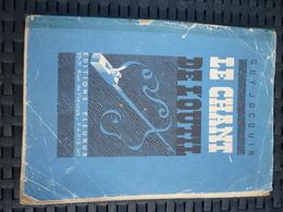 Guy Jacquin: Le Chant De L'outil/ Editions Fleurus, 1949 - Bricolage / Tecnica