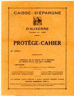 YONNE PROTEGE CAHIER CAISSE D'EPARGNE D'AUXERRE ILLUSTRE RUCHE ET ABEILLES - Animals