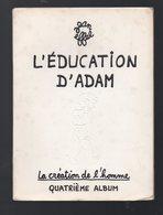 La Création De L'homme IV: L'éducation D'Adam  (jean Effel) (PPP11070) - Humour