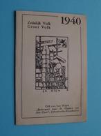 1940 ( ZEDELIJK VOLK - GROOT VOLK ) Petit Calendrier ( Druk. Vonksteen Langemark > Zie/voir Photo Pour/voor Detail ) ! - Kalenders