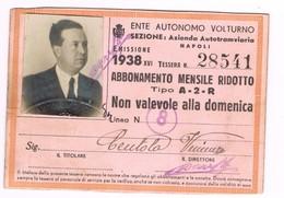 Comune Di Napoli  Tessera  Abbonamento Ente Autono Volturno Azienda  Autotramviaria 1938 Integra Con Foto E Bollini - Ferrovie