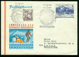 ER Austria Cover With Special Cancel   23.6.1962 Kaprun, Opening Berghaus Mooserboden, Hochgebirgsschule Glocknergruppe - 1945-.... 2. Republik