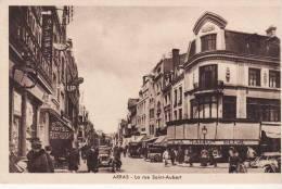 ARRAS La Rue Saint Aubert + à La Maison Bleue + Hôtel Central + Belle Animation - Arras