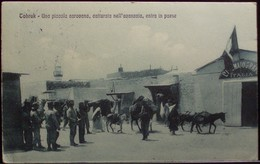 TOBRUK Una Piccola Carovana, Catturata Nell'avanzata, Entra In Paese - Viaggiata Nel 1913 Formato Piccolo - Otras Guerras