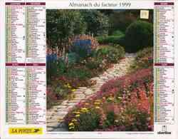 °° Calendrier Almanach La Poste 1999 Oberthur - Dépt 37 - Parterre De Fleurs Et Cottage - Calendriers