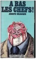 Joseph Déjacque -A Bas Les Chefs! -écrits Libertaires - Politique