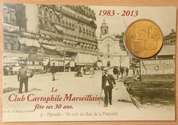 Médaille Touristique MARSEILLE - Club Cartophile Marseillais 30ans / Savon De Marseille / 2013 - Monnaie De Paris