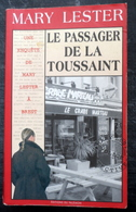 """MARY LESTER   """"Le  Passager De La Toussain""""  Enquetes Et Suspense    Edition Alain BARGAIN - Livres, BD, Revues"""