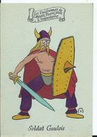 CARTE FANTAISIE - Illustration KERMORVER - Les Uniformes De L'armée Française - SOLDAT GAULOIS - Autres Illustrateurs
