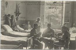 MILITAIRES BLESSES  SOCIETE FRANCAISE DE SECOURS  HOPITAL - Guerra 1914-18