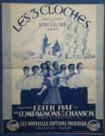 40 60 PIANO GF CHANT PARTITION LES 3 CLOCHES ÉDITH PIAF COMPAGNONS DE LA CHANSON JEAN VILLARD 1945 ILL WÜRTH - Otros
