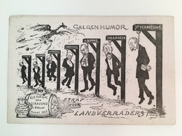 AK Galgen Humor België Belge Landverraders Gedenk De Bieravond Bier Alcohol Dun Papier - War 1914-18