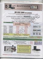 Marque  : A V : Pages De France Neuves Luxe Année 2009  .prix Neuf 46,20 . ---20 Euros Port Compris . - Timbres