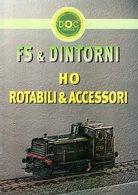Catalogue DOC MODELS 2005 FS & DINTORNI HO Rotabili & Accessori  - En Italien - Livres Et Magazines