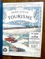 INDICATEUR DU TOURISME DE PARIS AUX ALPES DAUPHINE BRIANCONNAIS - 1913 - Tourism Brochures