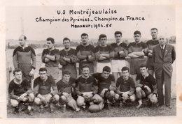 PHOTO De L'équipe 1ère De Rugby De L'U.S MONTREJEAULAISE - Champion De France 1954-55. - Montréjeau