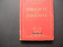 Parachuté En Indochine - Histoire
