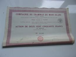 Compagnie Du TRAMWAY DU MONT BLANC (250 Francs) 1927 - Sin Clasificación