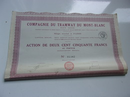 Compagnie Du TRAMWAY DU MONT BLANC (250 Francs) 1927 - Aandelen