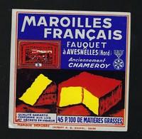 Etiquette Fromage  Maroilles Français 45%mg Fauquet Avesnelles Nord Anciennement Chameroy - Fromage