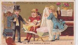 CHROMO DOREE GUERIN BOUTRON  / QUE VA DIRE LE DOCTEUR  / POUPEE - Guerin Boutron