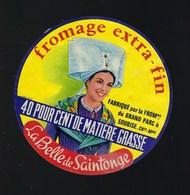 Etiquette Fromage Extra Fin La Belle De Saintonge 40%mg Soubise Charente Maritime - Fromage