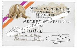 MILITARIA - Orphelinat Mutualiste  Des Polices De France Et D'outre Mer   - Carte De Membre Bienfaiteur - Documenten