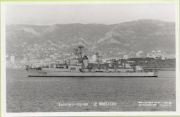 ESCORTEUR RAPIDE   LE BRESTOIS   / Photo Marius Bar, Toulon / Marine - Bateaux - Guerre - Militaire - Guerre