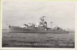 ESCORTEUR RAPIDE   LE CHAMPENOIS   / Photo Marius Bar, Toulon / Marine - Bateaux - Guerre - Militaire - Guerre