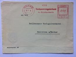 GERMANY 1942 Cover Berlin To Heilbronn Re-used With Reichsinnungsverband Deutsches Reich Meter Mark - Duitsland