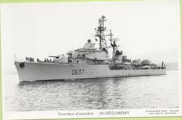 ESCORTEUR D'ESCADRE   JAUREGUIBERRY   / Photo Marius Bar, Toulon / Marine - Bateaux - Guerre - Militaire - Guerre