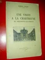 Une Visite à La Chartreuse De Villeneuve-lès-Avignon   Gabriel Isnard  1914 - 1901-1940
