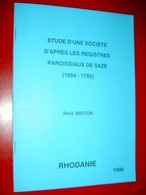 Etude D'une Société D'après Les Registres Paroissiaux De Saze (1650-1792)  René Breton 1990  Dédicacé - Languedoc-Roussillon