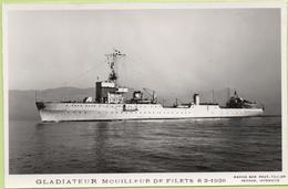 GLADIATEUR  MOUILLEUR DE FILETS  8-2-1938   / Photo Marius Bar, Toulon / Marine - Bateaux - Guerre - Militaire - Guerre