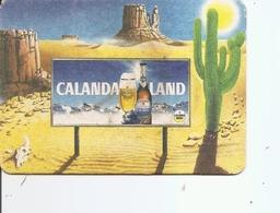 Bière ( Sous-bock De Calandaland Voyagé De Suisse (Davos) En 1986 Vers Les Pays-Bas à Voir) - Bières