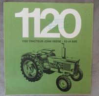 DÉPLIANT COMMERCIAL TRACTEUR JOHN DEERE 1120 PROSPECTUS - Tracteurs