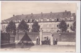 CPA - 135. LILLE - La Caserne Vandamme - Lille