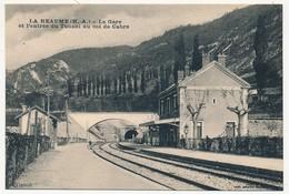 CPA - LA BEAUME (Hautes Alpes) - La Gare Et L'entrée Du Tunnel Du Col De Cabre - Other Municipalities