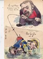 CPA Peinte à La Main Caricature Satirique JAURES Général ANDRE La Griffe N° 5 Tirage Limité Illustrateur Ch. Ch. 2 Scans - Satirical
