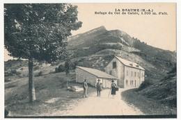 CPA - LA BEAUME (Hautes Alpes) - Refuge Du Col De Cabre, 1200 M D'Alt. - Other Municipalities