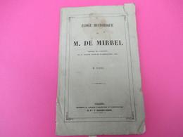 Livre/Botanique/Eloge Historique De M De MIRBEL/Membre De L'Institut/  M Payen /1858  MDP103 - Libri, Riviste, Fumetti