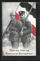 AK Propaganda 1. Weltkrieg, Deutsche Soldaten Mit Fahne, Pickelhaube, Haltet Aus, Haltet Aus, Haltet Aus Im Sturmgebra - Guerra 1914-18