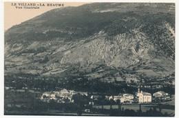 CPA - LE VILLARD - LA BEAUME (Hautes Alpes) - Vue Générale - Other Municipalities
