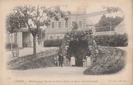 03 - CUSSET - Etablissement Thermal De Sainte Marie, La Source Sainte Elisabeth - Autres Communes