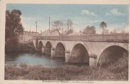 03 - DOMPIERRE SUR BESBRE - Le Pont Sur La Besbre - Autres Communes