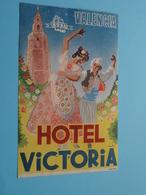 Hotel VICTORIA VALENCIA > Etiket / Etiquette Format +/- 9 X 14 Cm. > ( Fournier ) > Detail Zie/voir Photo ! - Etiquettes D'hotels