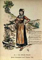 87 - En Limousin - Au Temps Jadis - 10 - La Jolie Fille - Jeune Limousine Sous Charles VII - France